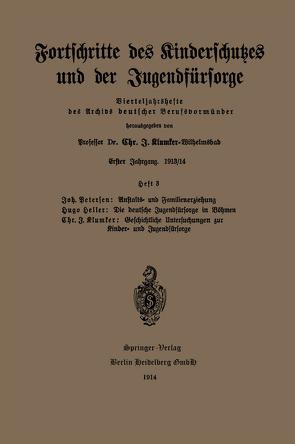 Fortschritte des Kinderschutzes und der Jugendfürsorge von Betersen,  Joh., Heller,  Hugo, Klumser,  Chr.J.