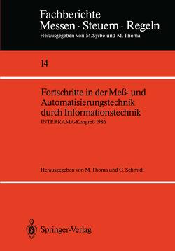 Fortschritte in der Meß- und Automatisierungstechnik durch Informationstechnik von Schmidt,  Günther, Thoma,  M.