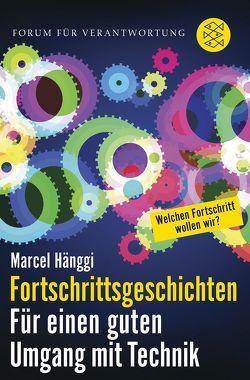 Fortschrittsgeschichten von Hänggi,  Marcel
