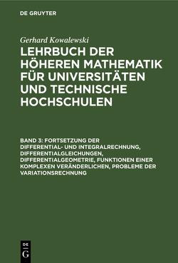 Fortsetzung der Differential- und Integralrechnung, Differentialgleichungen, Differentialgeometrie, Funktionen einer komplexen Veränderlichen, Probleme der Variationsrechnung von Kowalewski,  Gerhard