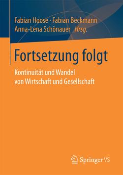 Fortsetzung folgt von Beckmann,  Fabian, Hoose,  Fabian, Schönauer,  Anna-Lena