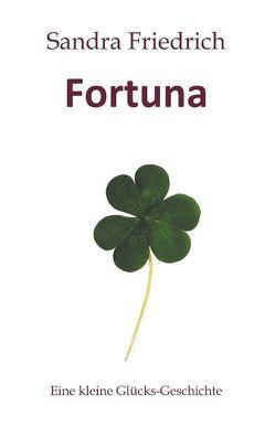 Fortuna von Friedrich,  Sandra