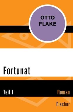 Fortunat von Flake,  Otto, Härtling,  Peter, Hochhuth,  Rolf