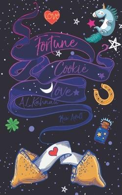 Fortune Cookie Love von Kahnau,  A.L.