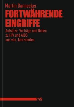Fortwährende Eingriffe von Dannecker,  Martin