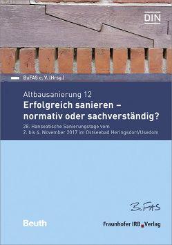 Forum Altbausanierung 12. Erfolgreich sanieren – normativ oder sachverständig?.