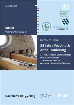 Forum Altbausanierung 9. 25 Jahre Feuchte und Altbausanierung.