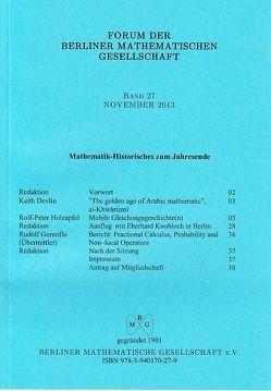 Forum der Berliner Mathematischen Gesellschaft / Mathematik-Historisches zum Jahresende von Baierl,  Rudolf, Devlin,  Keith, Gorenflo,  Rudolf, Holzapfel,  Rolf-Peter