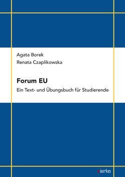 Forum EU – Ein Text- und Übungsbuch für Studierende von Borek,  Agata, Czaplikowska,  Renata