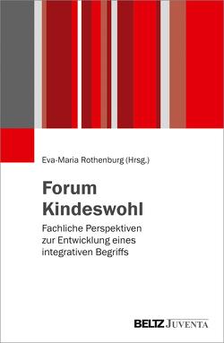 Forum Kindeswohl von Rothenburg,  Eva-Maria