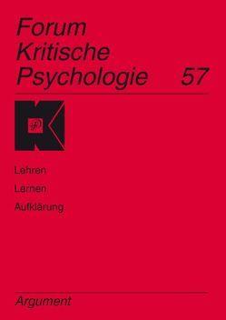 Forum Kritische Psychologie / Lehren – Lernen – Aufklärung