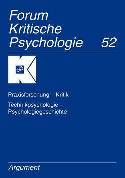 Forum Kritische Psychologie / Praxisforschung – Kritik, Technikpsychologie – Psychologiegeschichte von Holzkamp,  Klaus, Osterkamp,  Ute