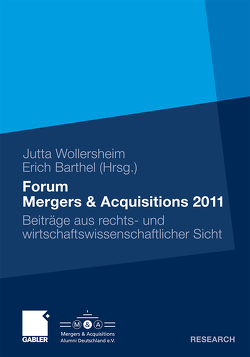 Forum Mergers & Acquisitions 2011 von Barthel,  Erich, Wollersheim,  Jutta