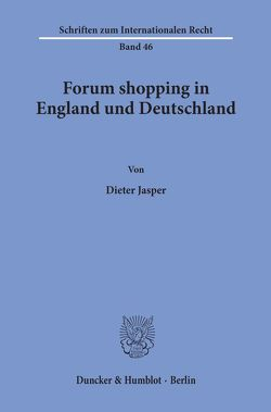 Forum shopping in England und Deutschland. von Jasper,  Dieter