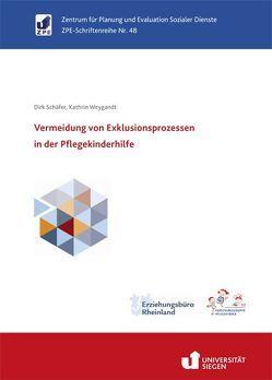 Vermeidung von Exklusionsprozessen in der Pflegekinderhilfe von Schäfer,  Dirk, Weygandt,  Kathrin