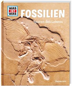 WAS IST WAS Band 69 Fossilien. Spuren des Lebens von Baur,  Manfred