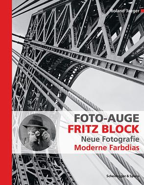 Foto-Auge Fritz Block von Jaeger,  Roland
