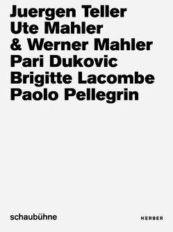 Foto-Kampagnen der Schaubühne Berlin von 2013 bis 2018 von Amend,  Christoph, Ostermeier,  Thomas, Pearson,  Joseph, Peitz,  Dirk, Taubhorn,  Ingo, Waak,  Anne