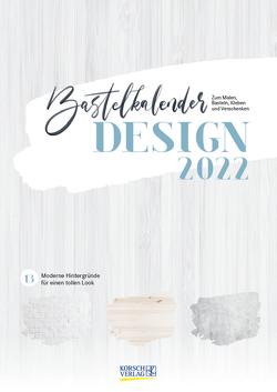 Foto-Malen-Basteln A4 Design 2022 von Korsch Verlag