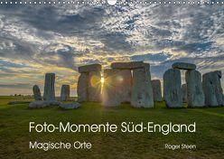 Foto-Momente Süd-England – Magische Orte (Wandkalender 2019 DIN A3 quer) von Steen,  Roger