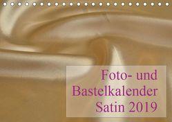 Foto- und Bastelkalender Satin – Stilvoll zum Selbstgestalten (Tischkalender 2019 DIN A5 quer) von Buckstern,  Maximilian