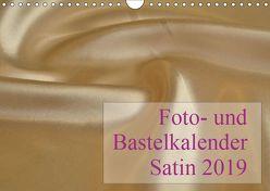 Foto- und Bastelkalender Satin – Stilvoll zum Selbstgestalten (Wandkalender 2019 DIN A4 quer) von Buckstern,  Maximilian