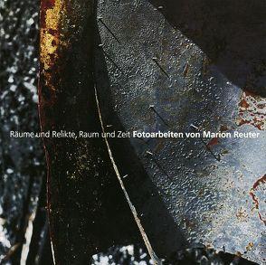 Fotoarbeiten von Reuter,  Marion