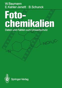 Fotochemikalien von Baumann,  Werner, Kahler-Jenett,  Elke, Schunck,  Barbara