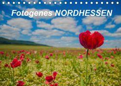 Fotogenes Nordhessen (Tischkalender 2019 DIN A5 quer) von Nickel,  Wolfgang