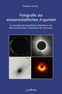 Fotografie als wissenschaftliches Argument von Voltmer,  Sebastian