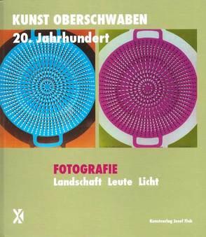 Fotografie. Landschaft Leute Licht – Kunst Oberschwaben 20. Jahrhundert von Cremer-Schacht,  Dorothea, Frommer,  Heike