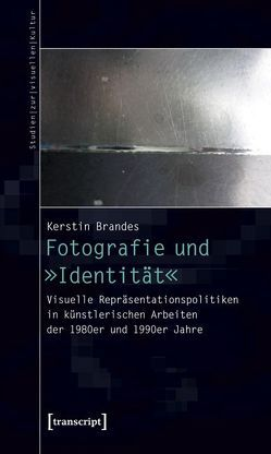 Fotografie und »Identität« von Brandes,  Kerstin