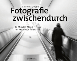 Fotografie zwischendurch von Schröder,  Carsten