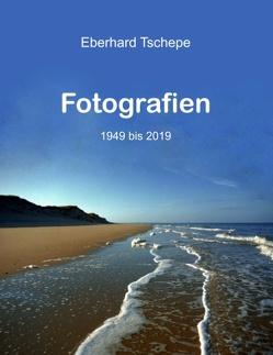 Fotografien von Tschepe,  Eberhard