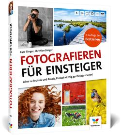 Fotografieren für Einsteiger von Sänger,  Christian, Sänger,  Kyra