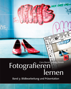 Fotografieren lernen von Banek,  Cora, Banek,  Georg