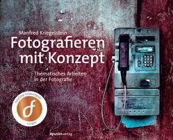 Fotografieren mit Konzept von Kriegelstein,  Manfred