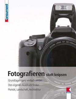 Fotografieren statt knipsen von Müller,  Wenzel