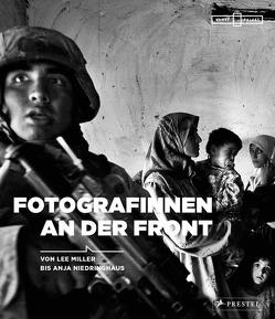Fotografinnen an der Front von Beckmann,  Anne-Marie, Korn,  Felicity