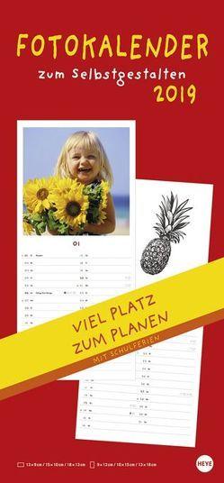Fotokalender zum Selbstgestalten – Kalender 2019 von Heye