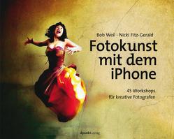 Fotokunst mit dem iPhone von Fitz-Gerald,  Nicki, Weil,  Bob