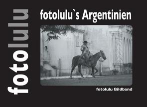 fotolulu's Argentinien von fotolulu