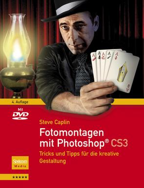 Fotomontagen mit Photoshop® CS3 von Caplin,  Steve, Held,  A.