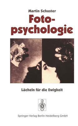 Fotopsychologie von Schuster,  Martin