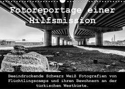 Fotoreportage einer Hilfsmission (Wandkalender 2018 DIN A3 quer) von / Drei Musketiere Reutlingen e.V.,  mb_lichtbild