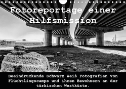 Fotoreportage einer Hilfsmission (Wandkalender 2020 DIN A4 quer) von / Drei Musketiere Reutlingen e.V.,  mb_lichtbild