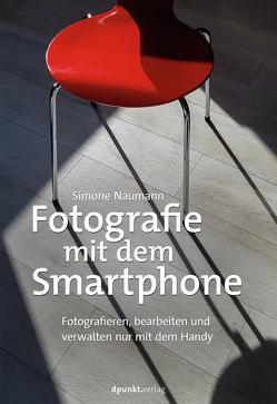 Fotos mit dem Smartphone von Naumann,  Simone