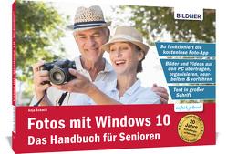 Fotos mit Windows 10 für Senioren von Schmid,  Anja