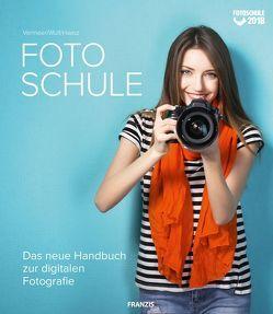 Fotoschule von Haasz,  Christian, Vermeer,  Ulrich, Wulf,  Angela