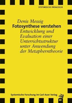 Fotosynthese verstehen von Messig,  Denis